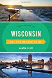 Wisconsin Off the Beaten Path: Discover Your Fun (Off the Beaten Path Series)