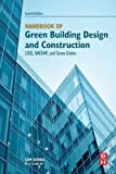 Handbook of Green Building Design and Construction, Second Edition: LEED, BREEAM, and Green Globes