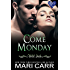 Come Monday (Wild Irish Book 1)