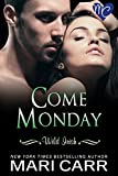 Front cover for the book Come Monday (Wild Irish, Book One) by Mari Carr