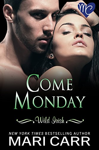 Come Monday Wild Irish Book ebook product image