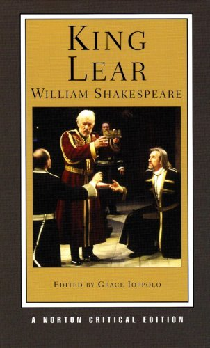 King Lear (Norton Critical Editions) [Paperback] [2007] (Author) William Shakespeare, Grace Ioppolo