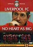 Liverpool FC: No Heart As Big [DVD]