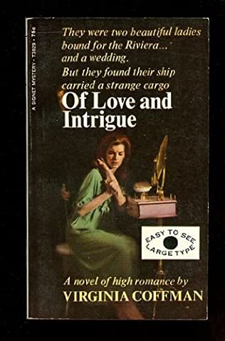 book cover of Of Love and Intrigue