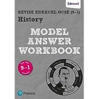 Revise GCSE Edexcel (9-1) History Model Answer Workbook (Revise Edexcel GCSE History 16)
