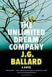 The Unlimited Dream Company, J. G. Ballard, 0871404192