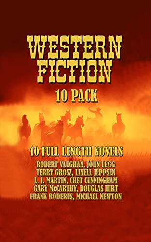 Western Fiction 10 Pack: 10 Full Length Classic ()