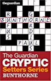 """The """"Guardian"""" Cryptic Crosswords Setters Series: Bunthorne"""