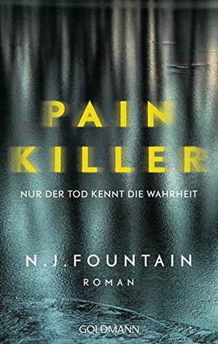 Painkiller: Nur der Tod kennt die Wahrheit - Roman