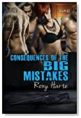 Consequences of the BIG Mistakes (Van Zant Siblings--Alexandra Book 2)