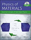 Physics of Materials: Essential Concepts of Solid-State Physics
