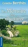La mémoire des chemins par Berthès