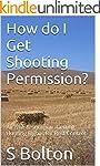 How do I Get Shooting Permission?: Ai...