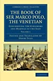 Image of The Book of Ser Marco Polo, the Venetian: Concerning the Kingdoms and Marvels of the East (Cambridge Library Collection - Travel and Exploration in Asia) (Volume 1)