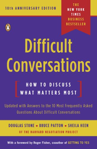 Difficult Conversations: How to Discuss What Matters Most cover