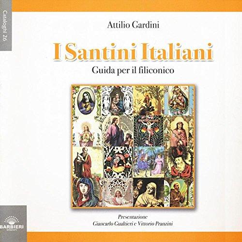 I Santini Italiani Guida Per Il Filiconico Ediz