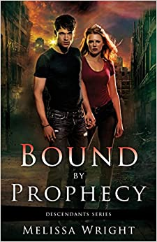 Bound by Prophecy: Volume 1 (Descendants Series)