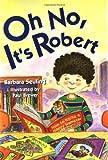 Oh No, It's Robert, Barbara Seuling, 0812629345