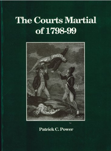 The courts martial of 1798-9