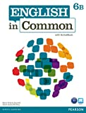 English in Common 6B Split: Student Book with ActiveBook and Workbook, Maria Victoria Saumell, Sarah Louisa Birchley, 0132678942
