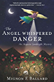The Angel Whispered Danger (Augusta Goodnight Mysteries)