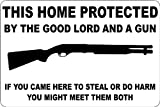 """This Home Protected By The Good Lord And A Gun Shotgun 8"""" x 12"""" Metal Novelty Sign Aluminum ..."""
