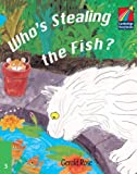 Who's Stealing the Fish?, Gerald Rose, 0521752299