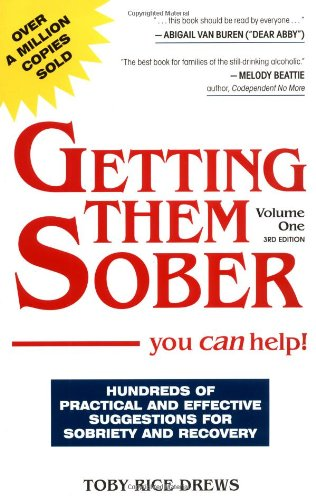 Getting Them Sober You Can Help: Toby Rice Drews: 9780961599591 ...
