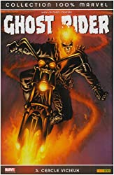 Ghost Rider, Tome 3 : Cercle vicieux