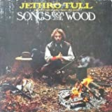 Jethro Tull Songs From The Wood (with kitchen prose, gutter rhymes and divers)