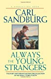 Always the Young Strangers, Carl Sandburg, 0156047659