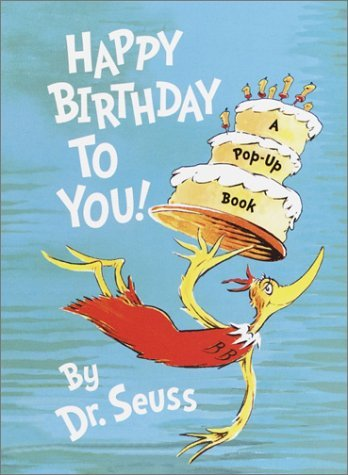 By Dr. Seuss - Happy Birthday to You! (Mini Pops) (Pop-up) (1/26/03)