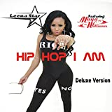inc leena - Hip Hop I Am