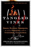 Search : Tangled Vines: Greed, Murder, Obsession, and an Arsonist in the Vineyards of California