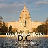 Washington D.C Calendar 2018: 16 Month Calendar