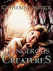 Dangerous Creatures (Book 3, Pure Series) (Pure Book Series)