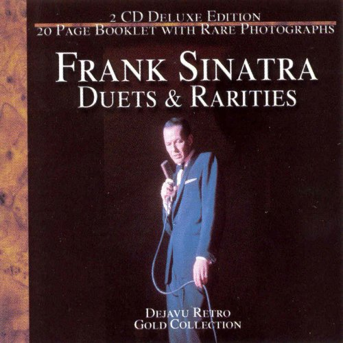 Frank Sinatra - The Gold Collection Duets & Rarities - Zortam Music