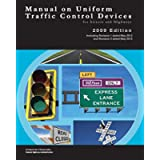 Manual on Uniform Traffic Control Devices for Streets and Highways: REVISED EDITION | (BLACK & WHIITE PAPERBACK PRINT)