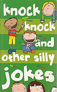 Paperback Knock Knock and Other Silly Jokes Book