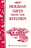 Holiday Gifts from the Kitchen, Storey Publishing Staff, 088266705X