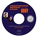 img - for Secrets of the 4-Hour Body - A Companion Audio Interview With Tim Ferriss On His Book, The 4-Hour Body: An Uncommon Guide to Rapid Fat-Loss, Incredible Sex, and Becoming Superhuman (Genius Network Interview of Tim Ferriss) book / textbook / text book
