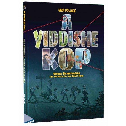 A Yiddishe Kop: Visual Brainteasers for the Keen Eye and Sharp Mind: Gadi  Pollack: 9781943281824: Amazon.com: Books