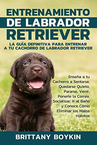 Libro : Entrenamiento De Labrador Retriever La Guía...