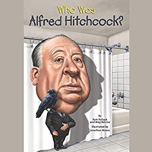 Who Was Alfred Hitchcock? Audiobook