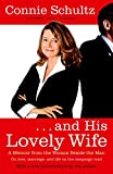 . . . And His Lovely Wife: A Campaign Memoir from