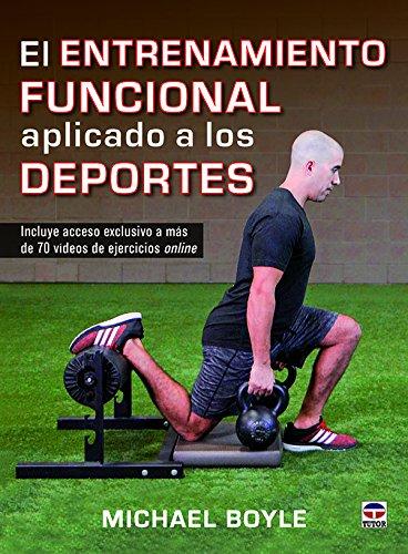 El entrenamiento funcional aplicado a los deportes de Michael Boyle