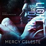 Light from the Dark | Mercy Celeste