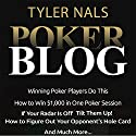 Poker Blog Audiobook by Tyler Nals Narrated by Stephen Hufford