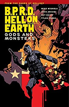 B.P.R.D. Hell On Earth (Vol. 2): Gods and Monsters by Mike Mignola and others