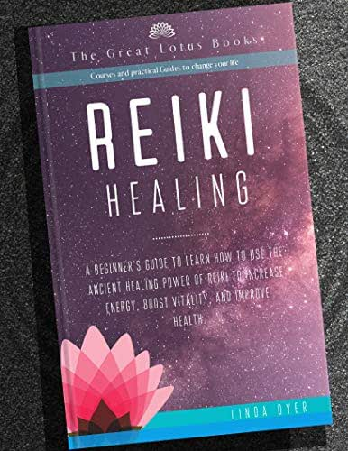 Reiki Healing: a beginner's guide to learn how to use the ancient healing power of reiki to increase energy, boost vitality, and improve health.